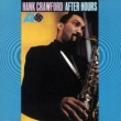 Hank Crawford After Hours