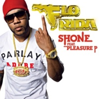 Flo Rida Shone (feat. Pleasure P)