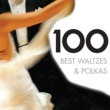 Various Artists 100 Best Waltzes & Polkas