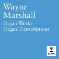 Wayne Marshall Athalie Op. 74: War March of the Priests (trans. William Thomas Best)