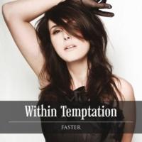 Within Temptation Faster (Intl Radio Edit)