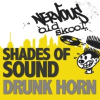 Shades of Sound Drunk Horn (Original Mix)