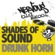 Shades of Sound Drunk Horn (Original Mix)