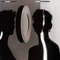 Linda Thompson One Clear Moment
