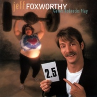 Jeff Foxworthy More You Might Be A Redneck If...