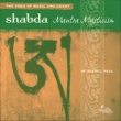 Russill Paul Shabda: Mantra Mysticism