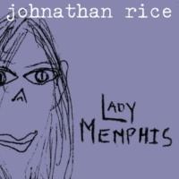 Johnathan Rice Lady Memphis (Live Version)