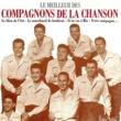 Les Compagnons De La Chanson Le Meilleur des Compagnons de la Chanson