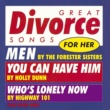 Great Divorce Songs For Her Various Artists/ Great Divorce Songs For Her