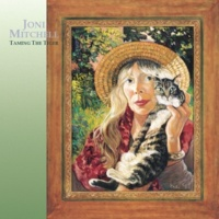 Joni Mitchell Taming The Tiger