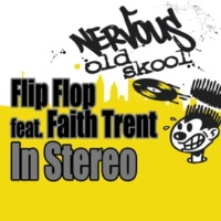 Flip Flop In Stereo (feat. Faith Trent) [DJ Pierre Stereopitch Dub]