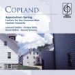 Copland: Appalachian Spring . Fanfare for the Common Man . Clarinet Concerto Copland: Appalachian Spring . Fanfare for the Common Man . Clarinet Concerto