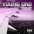 Young Dro Take Off (feat. Yung LA)