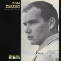 Tom Paxton My Lady's A Wild, Flying Dove