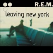 R.E.M. Leaving New York (DMD Maxi)