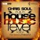 Chris Soul House Music Fever (Original Mix)