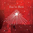 Various Artists You're Here