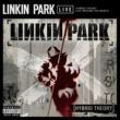 Linkin Park Hybrid Theory Live Around The World