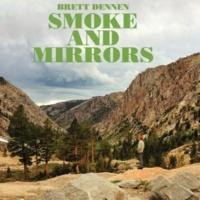 Brett Dennen Smoke and Mirrors