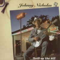 Johnny Nicholas Johnny's Deathray Boogie/ Thrill On The Hill
