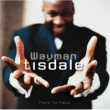 Wayman Tisdale Face To Face (US Version)
