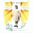 10,000 Maniacs Hope Chest