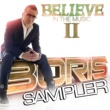 Boris Believe In The Music II - Sampler