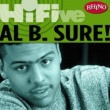 Al B. Sure Rhino Hi-Five: Al B. Sure!