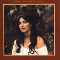 Emmylou Harris Roses In The Snow (Remastered Version)