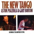 Astor Piazzolla & Gary Burton The New Tango: Recorded At The Montreux Festival