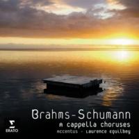 Choeur de Chambre Accentus/Laurence Equilbey Funf Lieder Op. 104: I. Nachwache I: Leise Töne der Brust (Rückert)