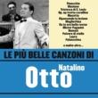 Natalino Otto Le più belle canzoni di Natalino Otto