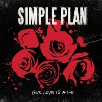 Simple Plan Your Love Is A Lie (Live In Germany)