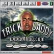 Trick Daddy www.thug.com