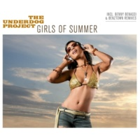 The Underdog Project Girls Of Summer [2007 Version]