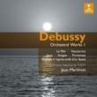 Jean Martinon/Orchestre National de l'O.R.T.F. Debussy: Orchestral Works I