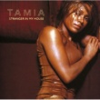 Tamia Stranger In My House
