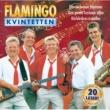 Flamingokvintetten 20 basta