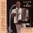 Clifton Chenier Live At St. Mark's