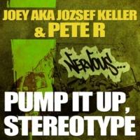 Joey AKA Jozsef Keller & Peter R Stereotype (Original Mix)