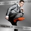 Michael Buble Crazy Love (Hollywood Edition)