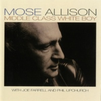 Mose Allison How Does It Feel? (To Be Good Looking)