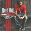 Meek Mill Ima Boss (Remix) [feat. T.I., Birdman, Lil' Wayne, DJ Khaled, Rick Ross & Swizz Beatz]