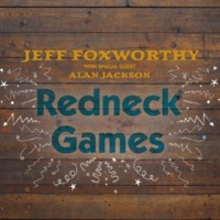 Jeff Foxworthy Redneck Games (with Alan Jackson)