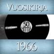 Various Artists Vuosikirja 1966 - 50 hittiä