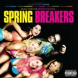 Spring Breakers Music From The Motion Picture Spring Breakers