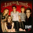 Eisley Like The Actors (EP)