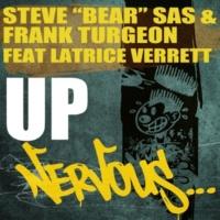 Steve Bear Sas & Frank Turgeon Up feat. Latrice Verrett (Original Mix)