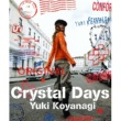 小柳ゆき Crystal Days