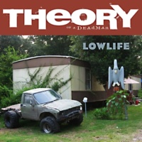 Theory Of A Deadman Lowlife